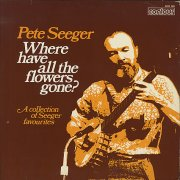Pete-Seeger-Where-Have-All-Th-404922-991